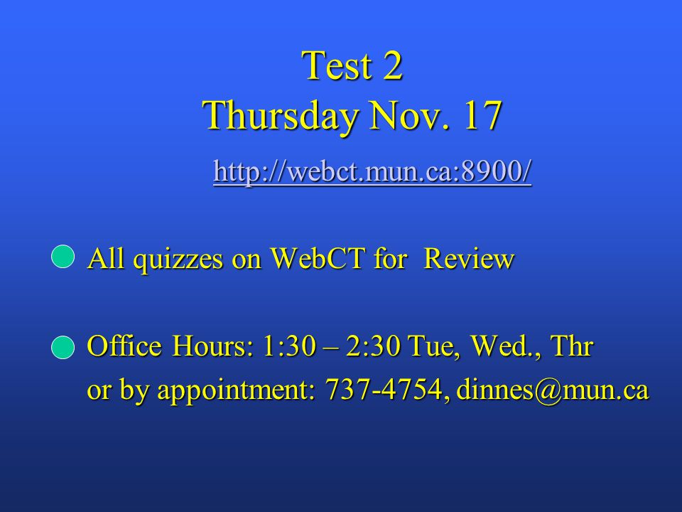 Test 2 Thursday Nov.