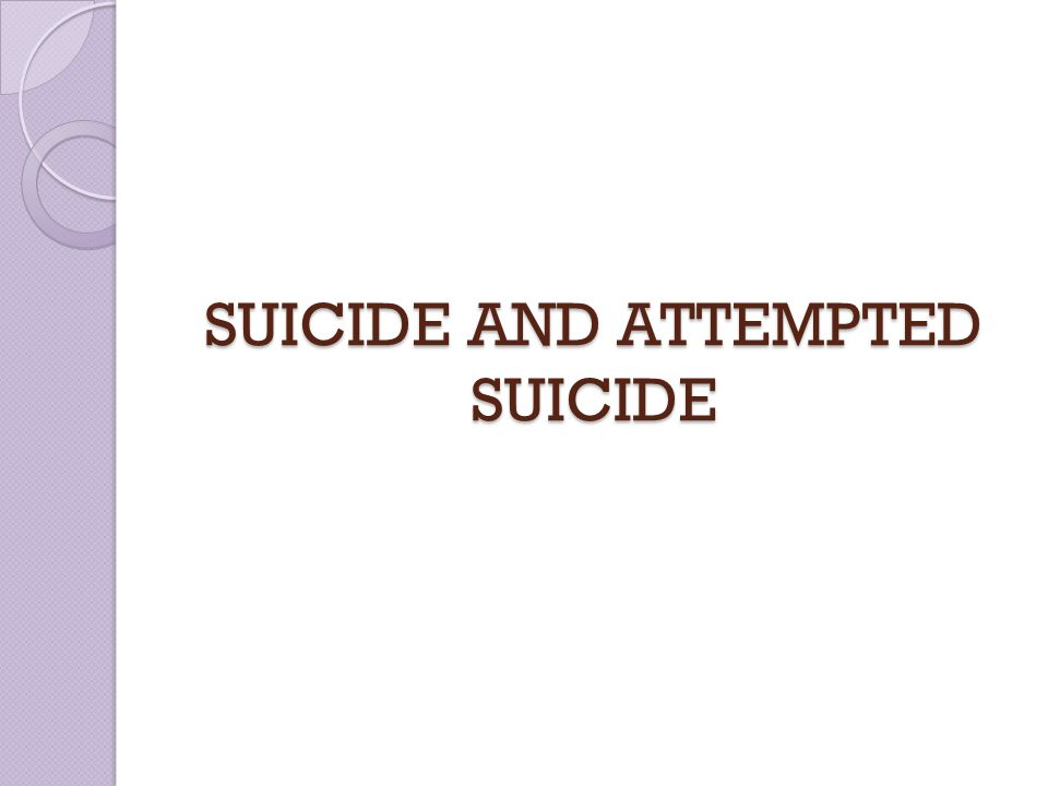 What is the suicide Definition : Suicide is the process of purposely ending one s own life.