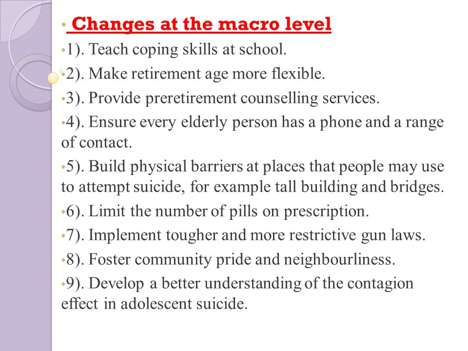 Changes at the macro level 1). Teach coping skills at school.
