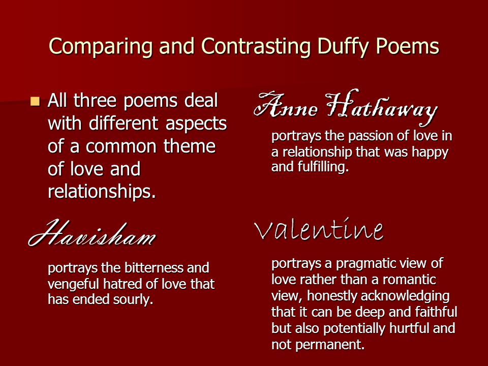 Comparing and Contrasting Duffy Poems All three poems deal with different aspects of a common theme of love and relationships. All three poems deal wi