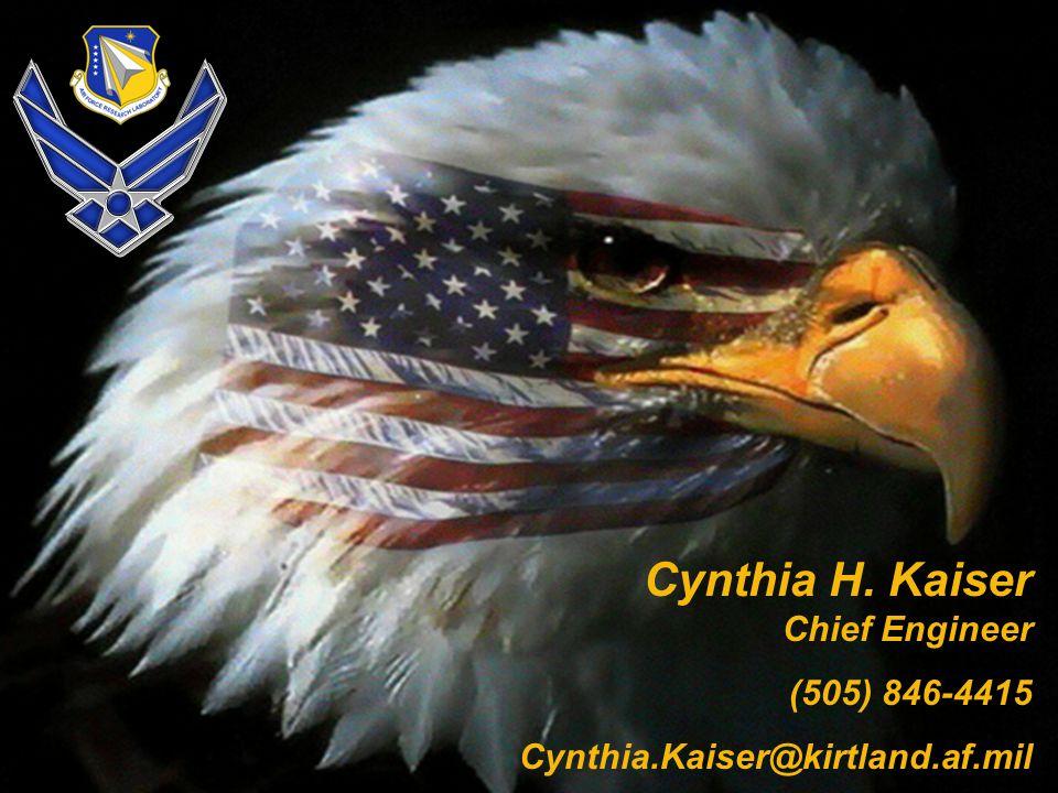 17 Unleash the POWER of DIRECTED ENERGY Cynthia H. Kaiser Chief Engineer (505) 846-4415 Cynthia.Kaiser@kirtland.af.mil