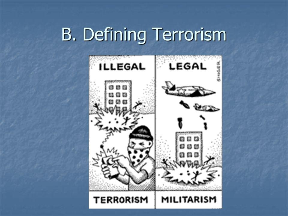 B. Defining Terrorism