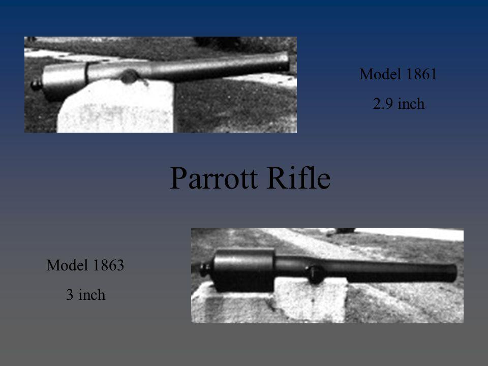Model 1861 2.9 inch Model 1863 3 inch Parrott Rifle