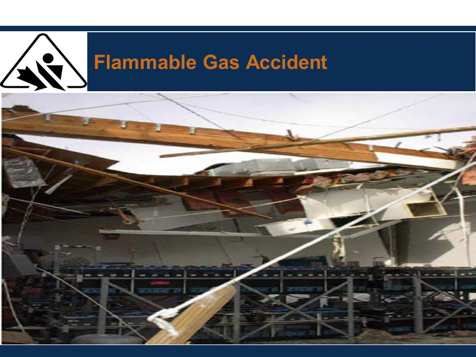 Flammable Gas Accident