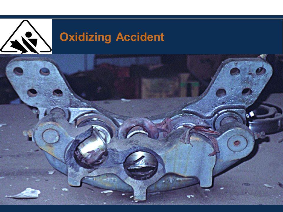 Oxidizing Accident