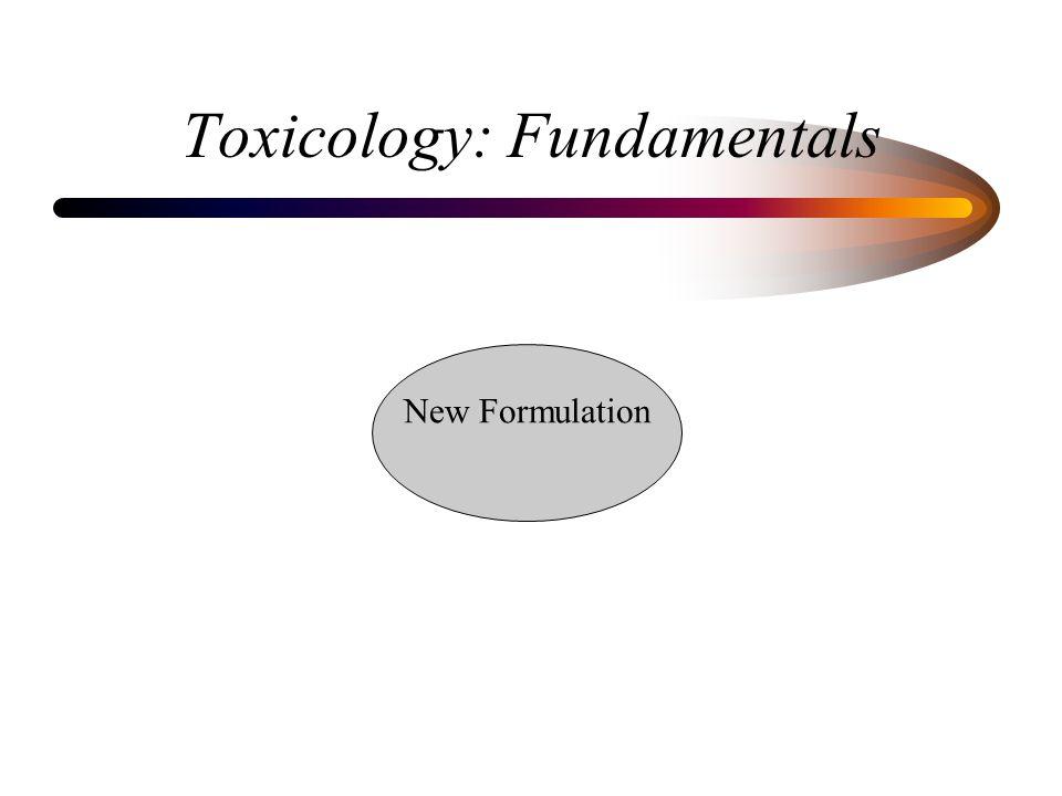 Toxicology: Fundamentals New Formulation