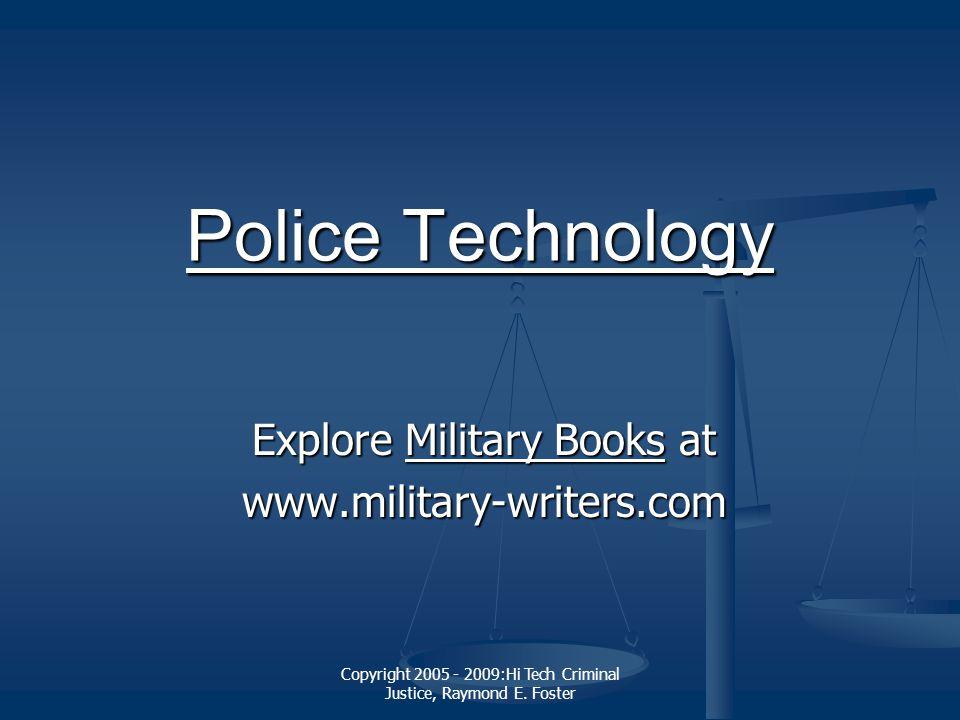 Copyright 2005 - 2009:Hi Tech Criminal Justice, Raymond E.