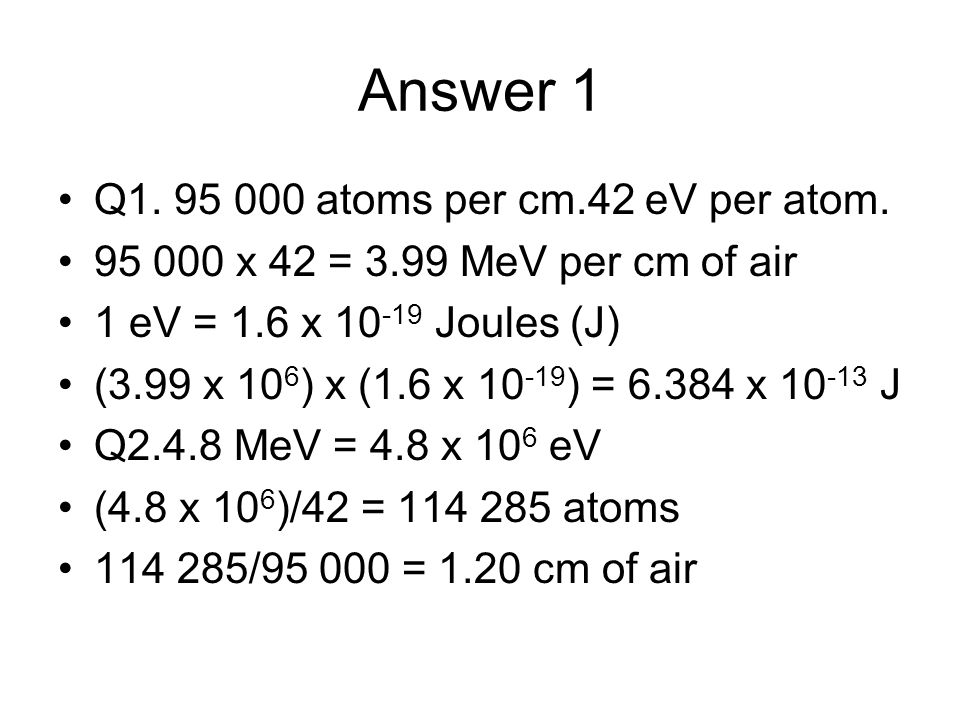 Answer 1 Q1. 95 000 atoms per cm.42 eV per atom.
