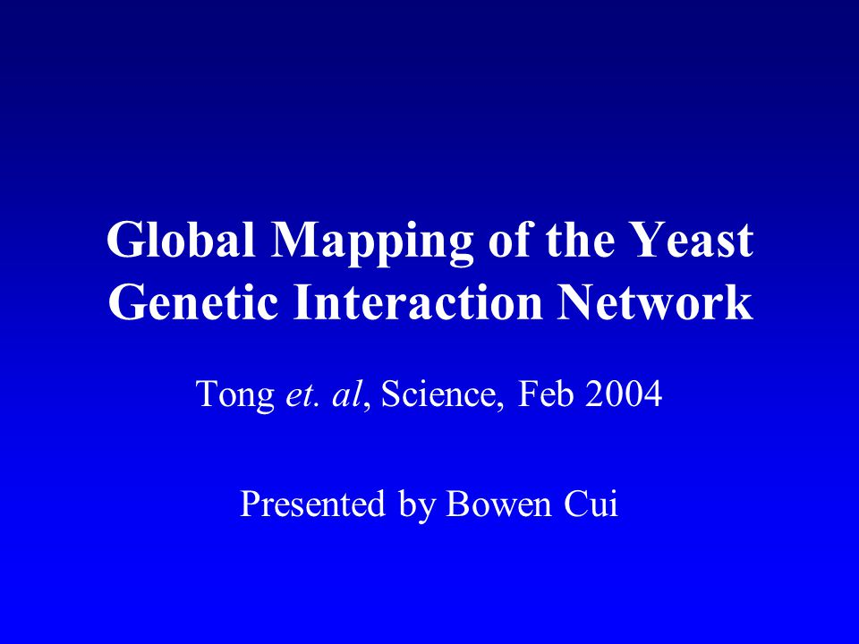Global Mapping of the Yeast Genetic Interaction Network Tong et.
