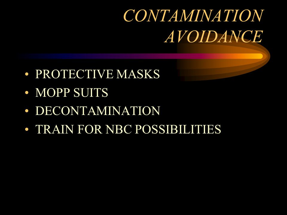 CONTAMINATION AVOIDANCE PROTECTIVE MASKS MOPP SUITS DECONTAMINATION TRAIN FOR NBC POSSIBILITIES