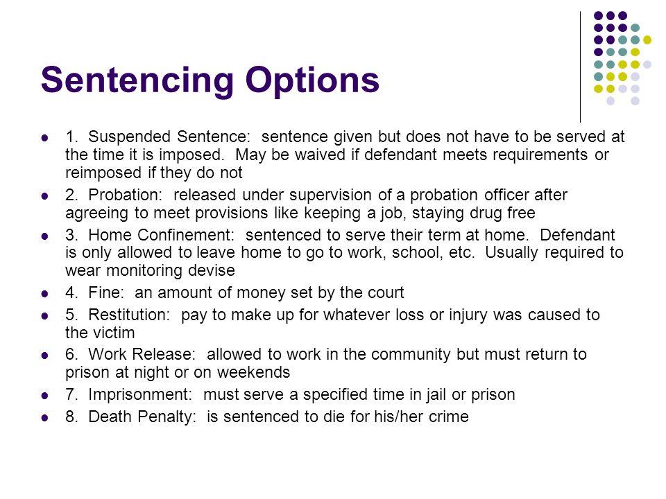 Sentencing Options 1.