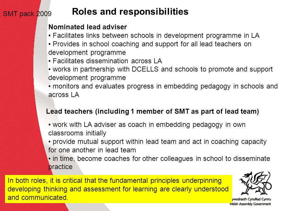 What is the key role of SMT as a lead teacher.