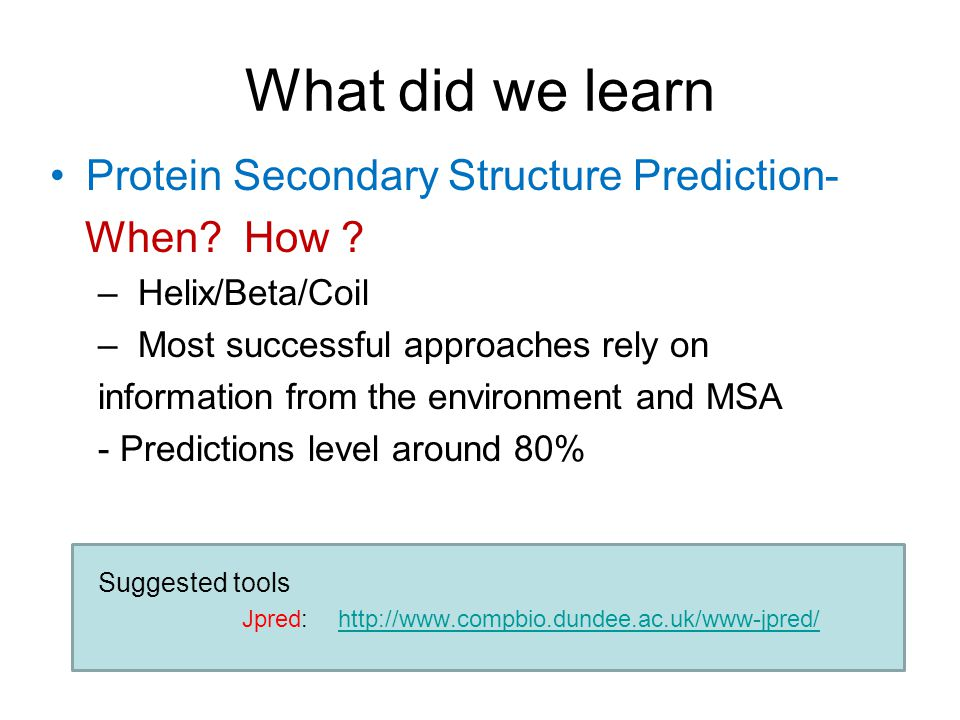 What did we learn Protein Secondary Structure Prediction- When.