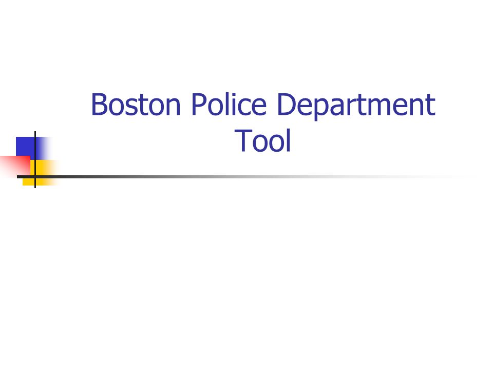 Boston Police Department Tool