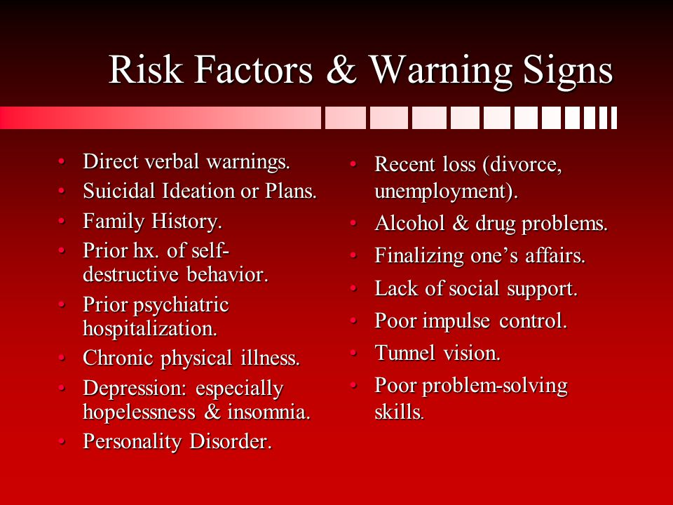 Risk Factors & Warning Signs Direct verbal warnings.Direct verbal warnings.