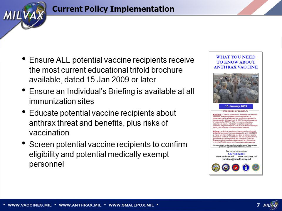 28 Vaccinations routinely deferred during pregnancy Before vaccination, ask each woman if she is pregnant or if there is the possibility of trying to become pregnant No reason to delay conception after vaccination  Anthrax-vaccinated & -unvaccinated women at Fort Stewart (JAMA, 2002): same rates of conception, delivery  Anthrax-vaccinated & -unvaccinated men at fertility clinic: same sperm concentration, rate of pregnancy Vaccination during pregnancy  Do not vaccinate pregnant women unless potential benefits of vaccination outweigh potential risk to fetus Pregnancy According to the CDC s Advisory Committee on Immunization Practices (ACIP): there is no convincing evidence of risk from vaccinating pregnant women with inactivated virus or bacterial vaccines or toxoids.
