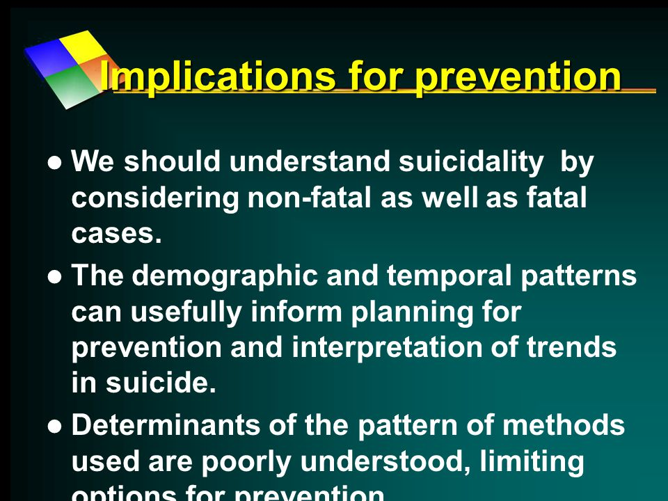 Implications for prevention We should understand suicidality by considering non-fatal as well as fatal cases.