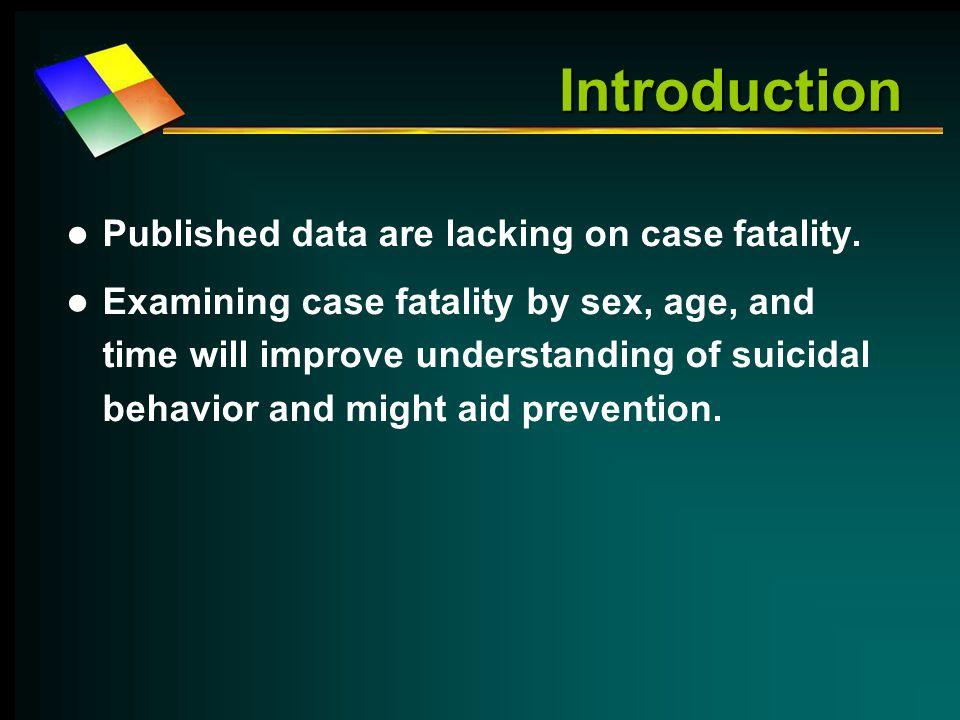 Introduction Published data are lacking on case fatality.