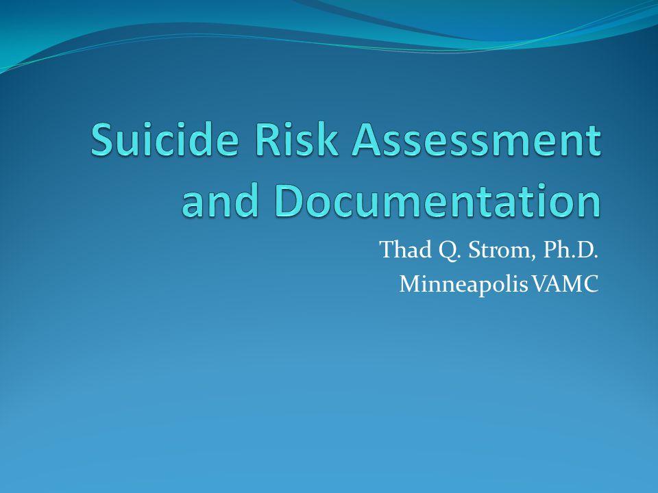 Thad Q. Strom, Ph.D. Minneapolis VAMC