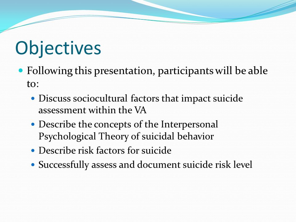 Agenda Brief discussion of interaction between VA related suicide, the media, politics and clinical care.
