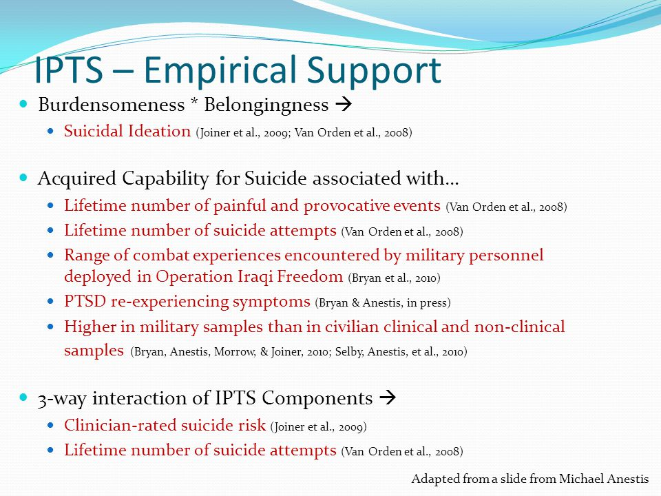 Determining Risk: A Framework Seven domains of risk factors have been proposed: Previous suicidal behavior Nature of current suicidal symptoms Precipitant stressors General symptomatic presentation Presence of hopelessness Impulsivity and self-control Other predispositions Protective factors Joiner, Walker, Rudd, & Jobes, 1999