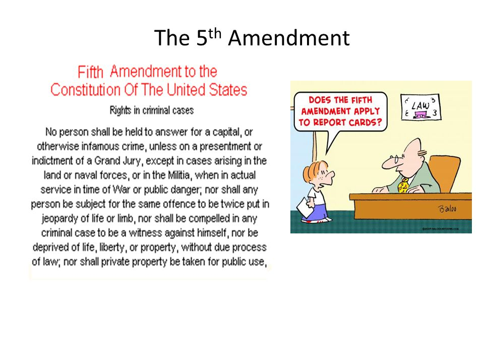 The 5 th Amendment