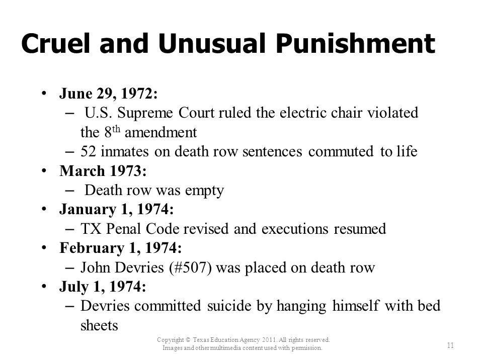 Cruel and Unusual Punishment June 29, 1972: – U.S.