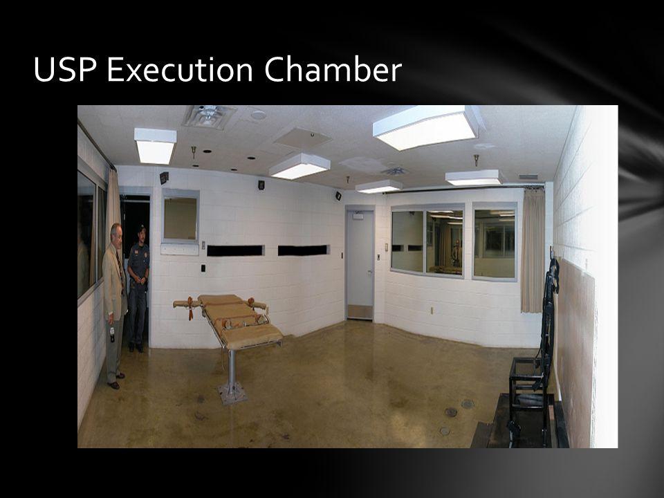 USP Execution Chamber