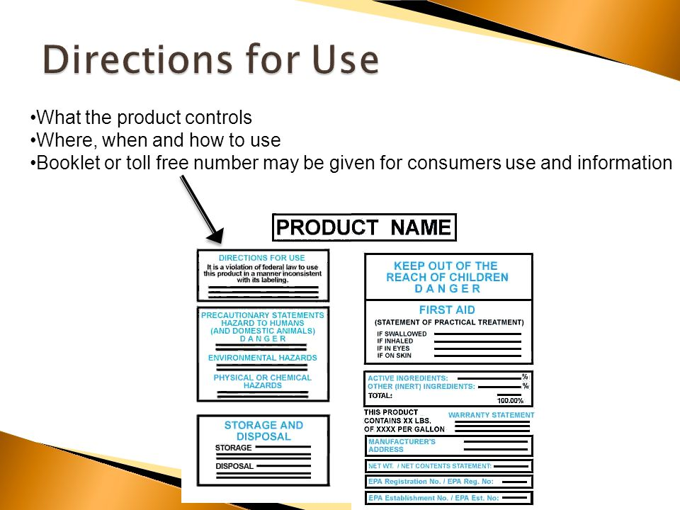 What the product controls Where, when and how to use Booklet or toll free number may be given for consumers use and information