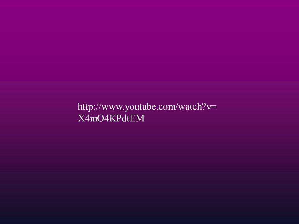 http://www.youtube.com/watch?v= X4mO4KPdtEM
