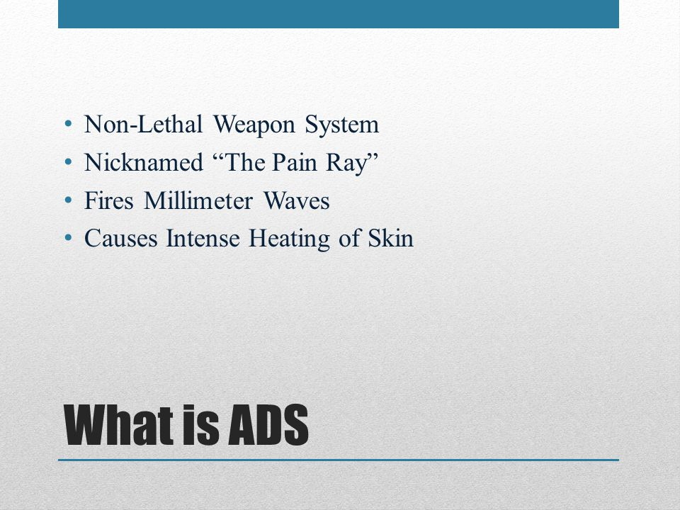 What is ADS Non-Lethal Weapon System Nicknamed The Pain Ray Fires Millimeter Waves Causes Intense Heating of Skin