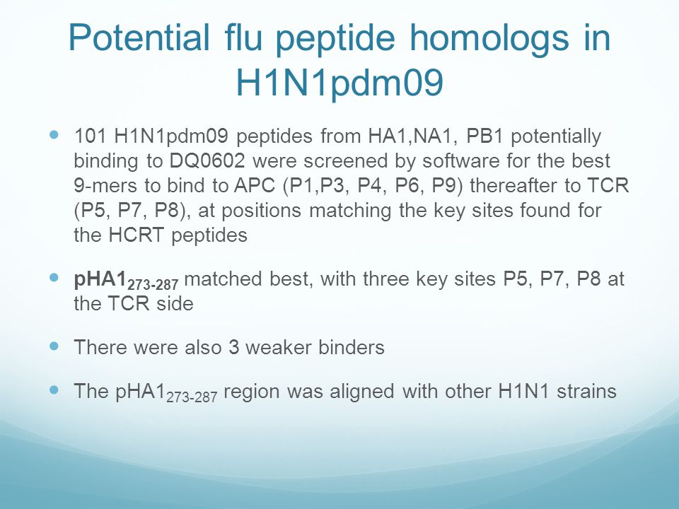 Potential flu peptide homologs in H1N1pdm09 101 H1N1pdm09 peptides from HA1,NA1, PB1 potentially binding to DQ0602 were screened by software for the b