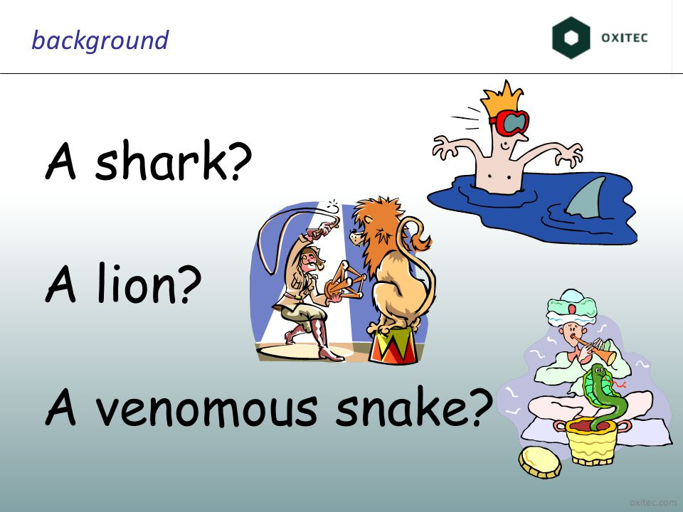 oxitec.com background A shark A lion A venomous snake