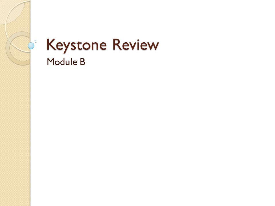 Keystone Review Module B