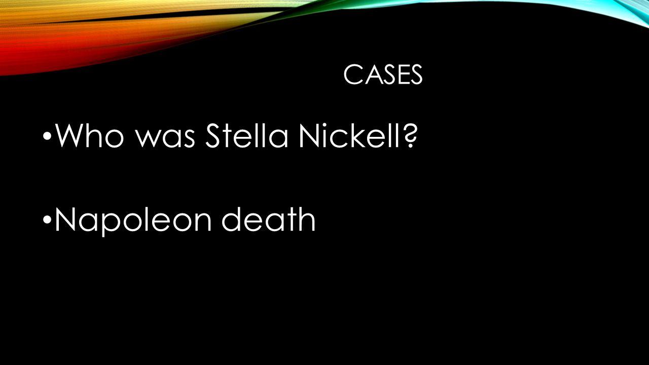 CASES Who was Stella Nickell Napoleon death