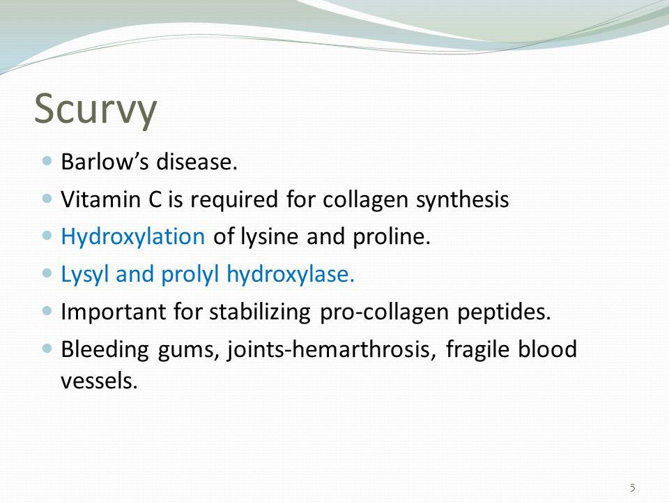 Scurvy Barlow's disease.