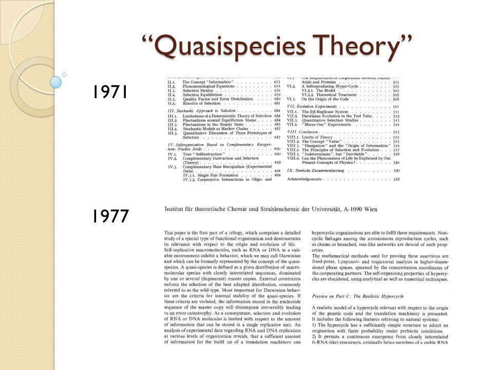 """""""Quasispecies Theory"""" 1971 1977"""