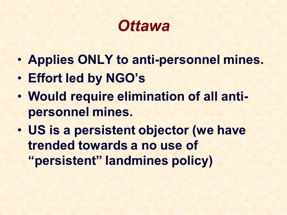 Ottawa Applies ONLY to anti-personnel mines.