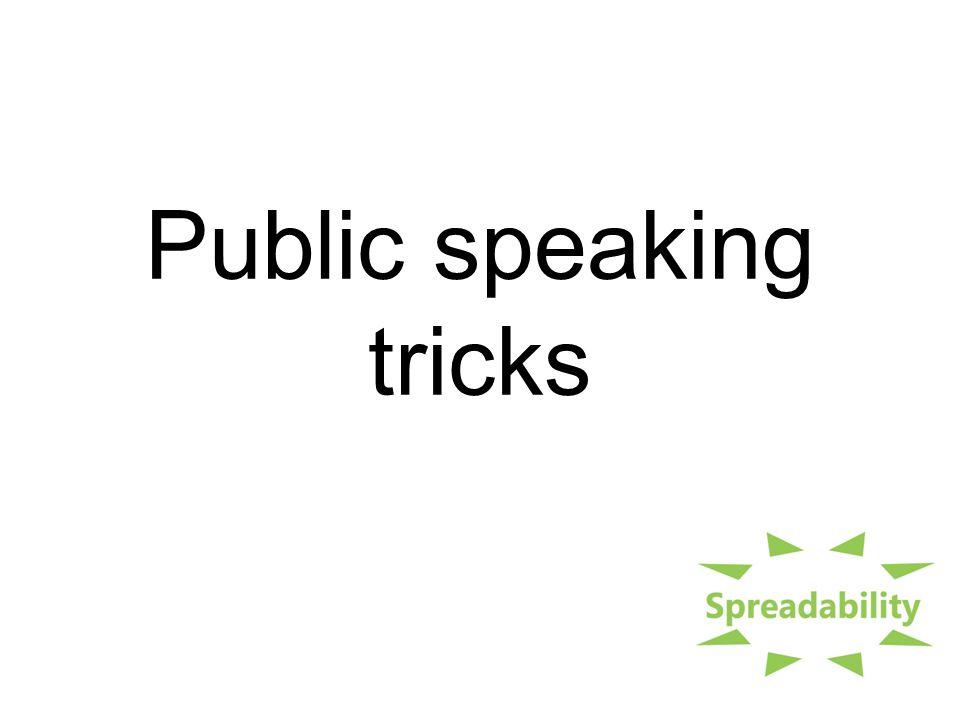 Public speaking tricks
