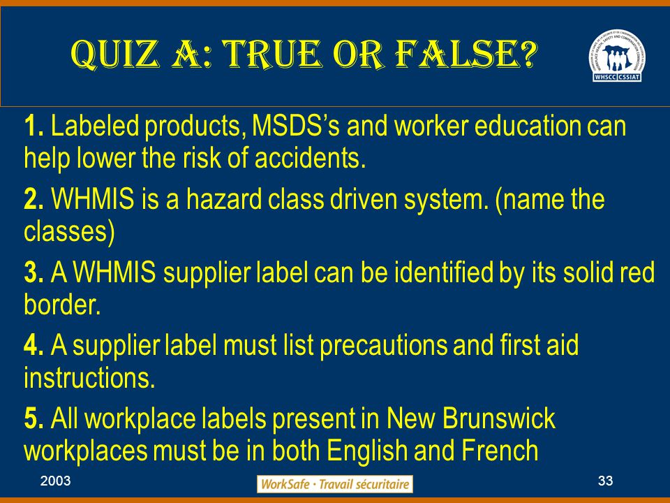 2003 33 Quiz A: True or False. 1.
