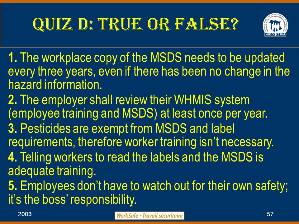 2003 57 Quiz D: True or False. 1.