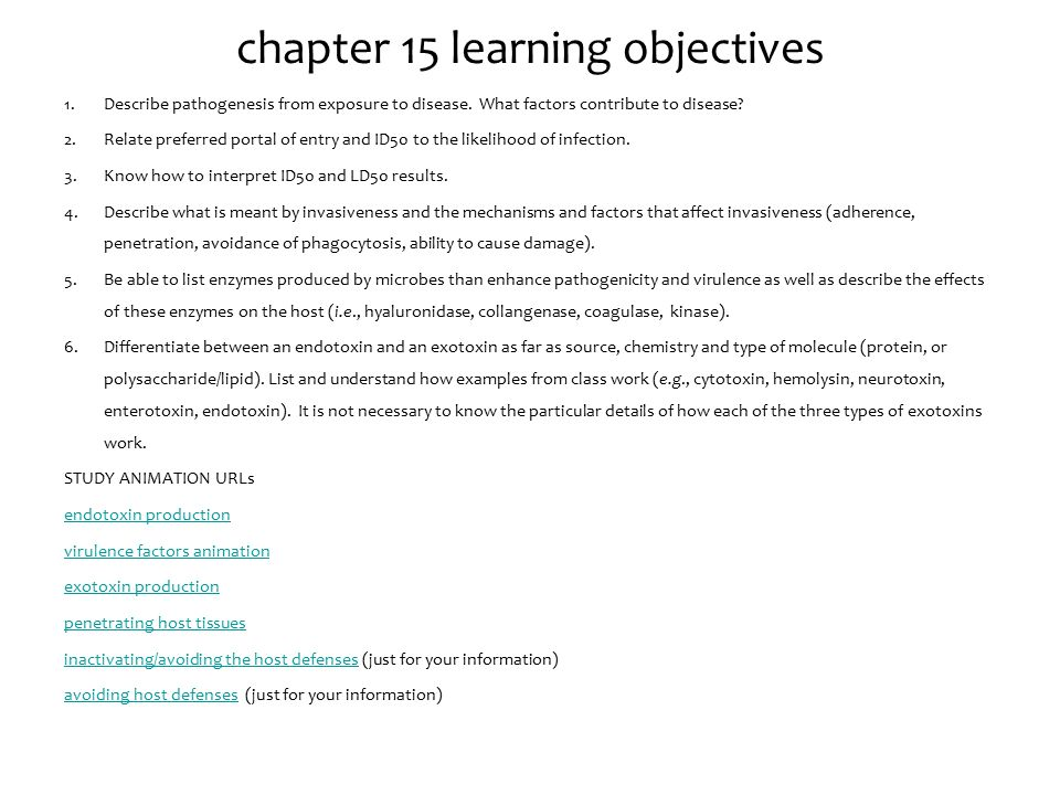 chapter 15 learning objectives 1.Describe pathogenesis from exposure to disease.