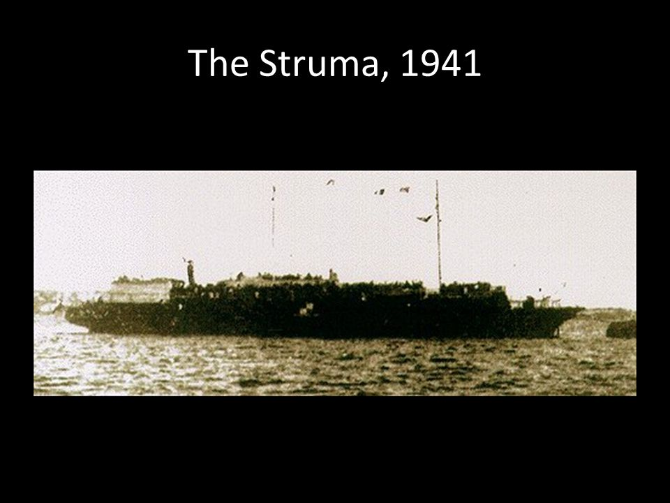 The Struma, 1941