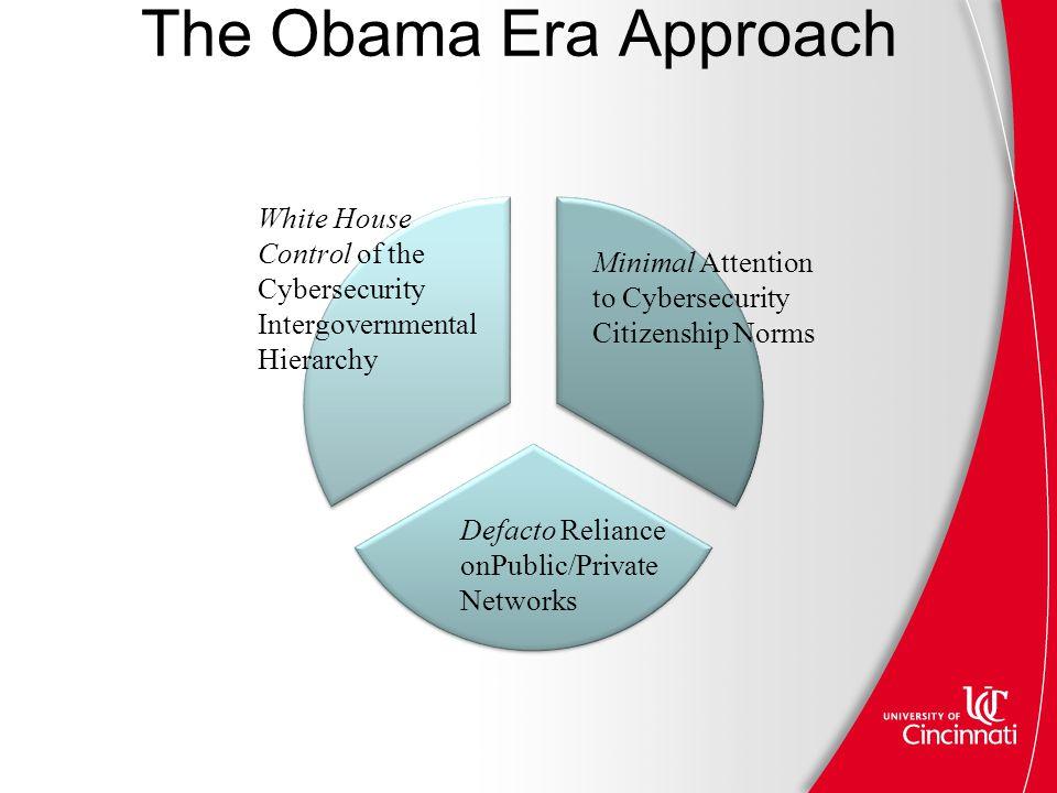 The Obama Era Approach