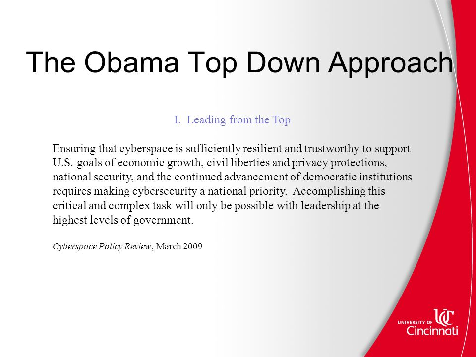 The Obama Top Down Approach I.
