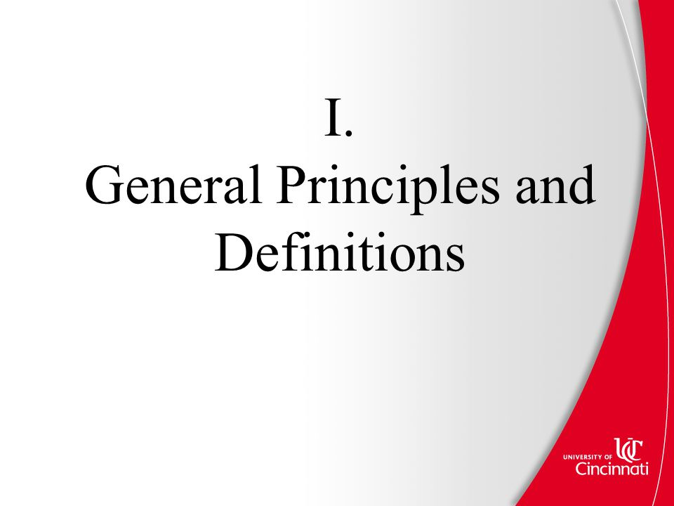 I. General Principles and Definitions