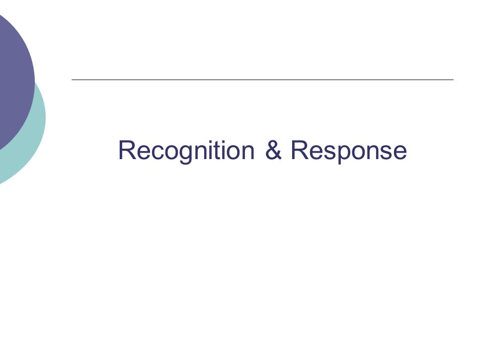Recognition & Response