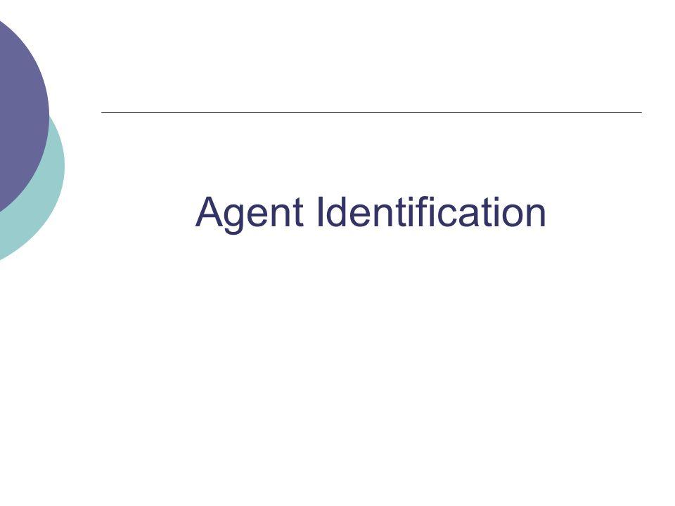 Agent Identification