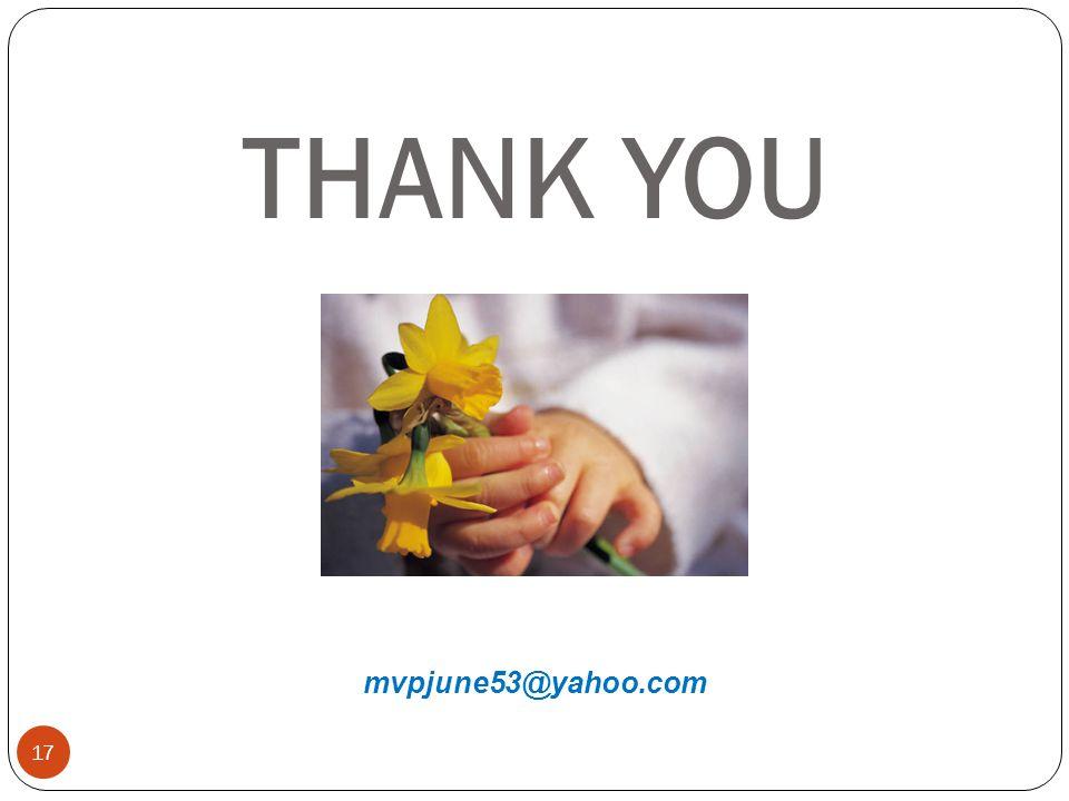 17 THANK YOU mvpjune53@yahoo.com