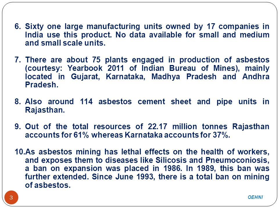 3 6.Sixty one large manufacturing units owned by 17 companies in India use this product.